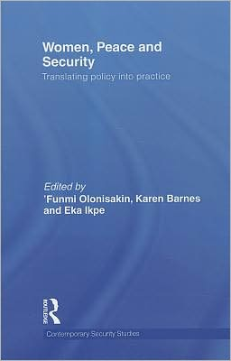Women, Peace and Security: Translating Policy into Practice
