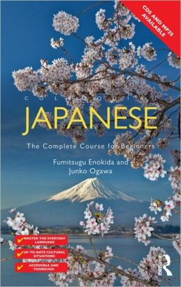 Colloquial Japanese: The Complete Course for Beginners