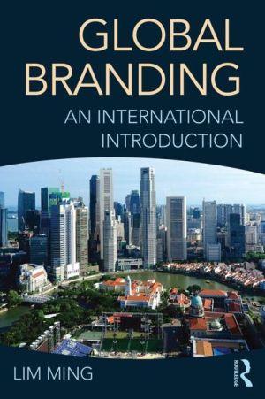 Global Branding: An International Introduction