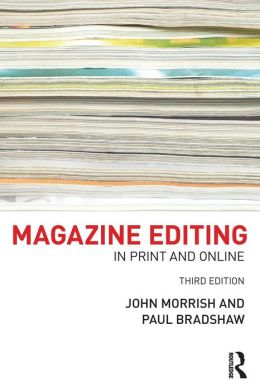Magazine Editing: In Print and Online