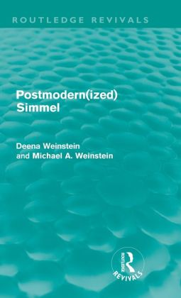 Postmodernized Simmel (Routledge Revivals)