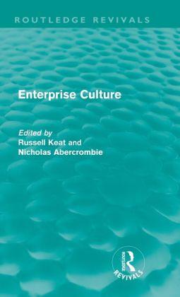 Enterprise Culture (Routledge Revivals)