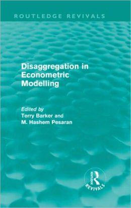 Disaggregation in Econometric Modelling (Routledge Revivals)
