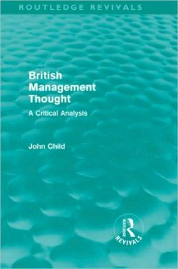 British Management Thought: A Critical Analysis (Routledge Revivals)