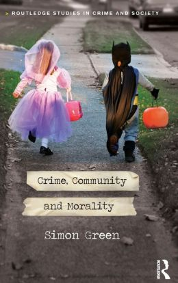 Crime, Community and Morality