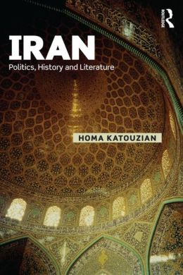 Iran: Politics, History and Literature