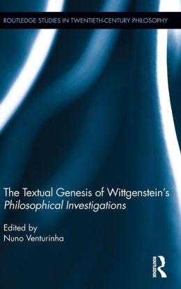 The Textual Genesis of Wittgenstein's Philosophical Investigations