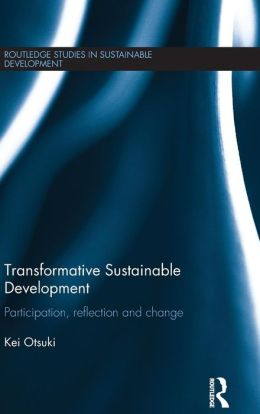 Transformative Sustainable Development: Participation, Reflection, and Change