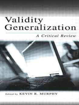 Validity Generalization: A Critical Review