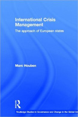International Crisis Management: The Approach of European States