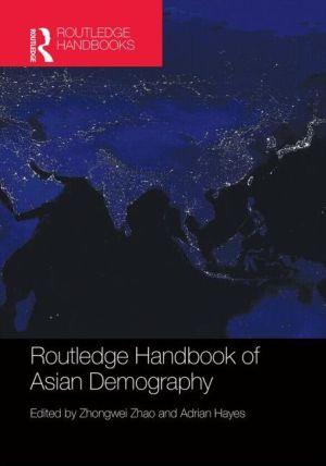 Routledge Handbook of Asian Demography