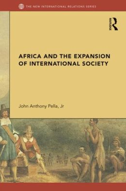 Africa and the Expansion of International Society: Surrendering the Savannah