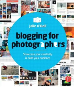 Blogging for Photographers: Explore your creativity or build your business