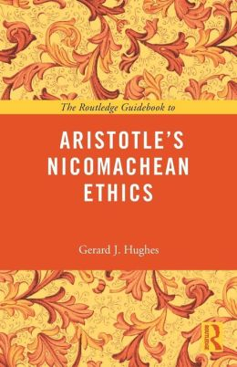 The Routledge Guidebook to Aristotle's Nicomachean Ethics