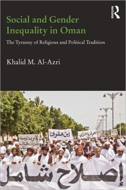 Social and Gender Inequality in Oman: The Power of Religious and Political Tradition