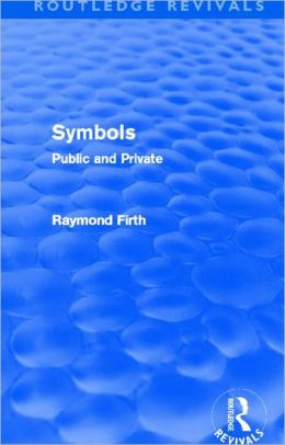 Symbols (Routledge Revivals): Public and Private
