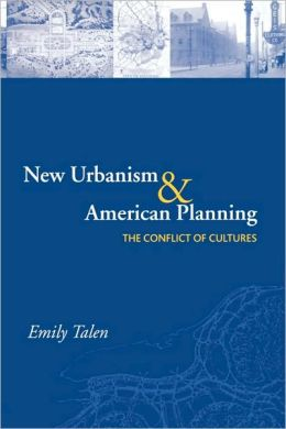 New Urbanism and American Planning: The Conflict of Cultures