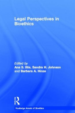 Legal Perspectives on Bioethics