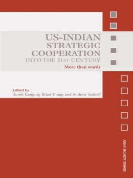 US-Indian Strategic Cooperation: An Elusive Partnership?