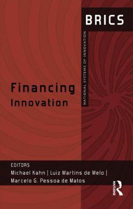 Financing Innovation: BRICS National Systems of Innovation