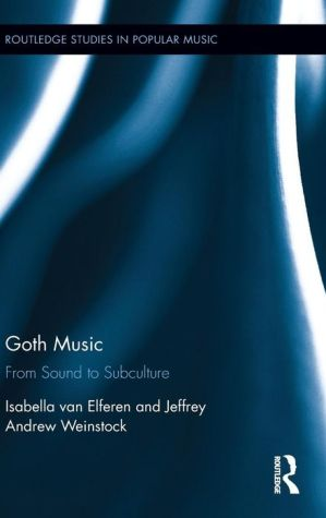 Goth Music: From Sound to Subculture