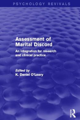 Assessment of Marital Discord (Psychology Revivals): An Integration for Research and Clinical Practice