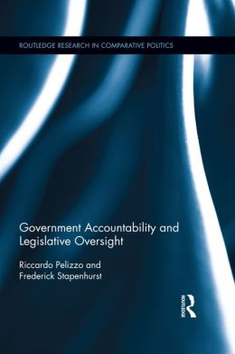 Government Accountability and Legislative Oversight