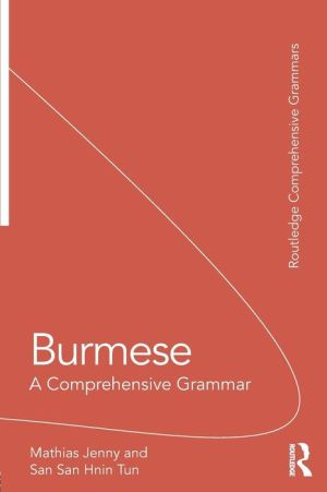 Burmese: A Comprehensive Grammar
