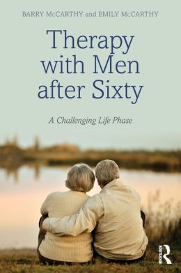 Therapy with Men After Sixty: A Challenging Life Phase