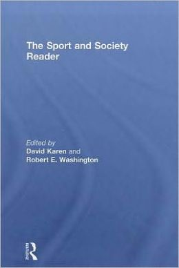 The Sport and Society Reader: Perspectives on Sport and Society