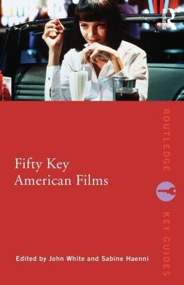Fifty Key American Films