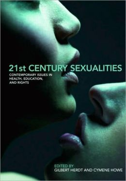 21st Century Sexualities: Contemporary Issues in Health, Education, and Rights