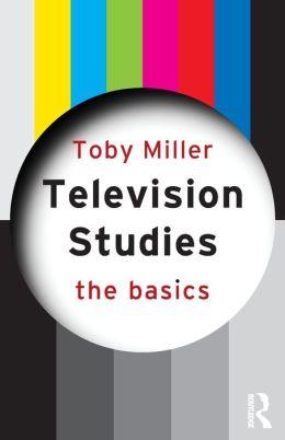 Television Studies: the Basics