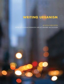 Writing Urbanism: A Design Reader