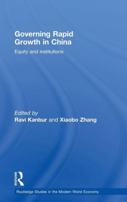 Governing Rapid Growth in China: Equity and Institutions