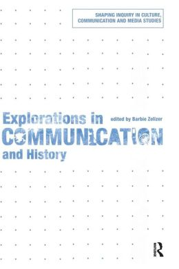 Exploring Communication and History
