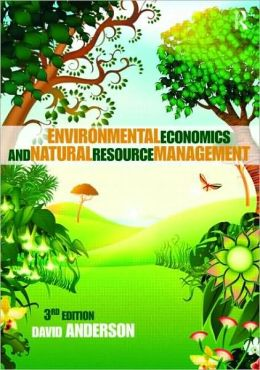 Environmental Economics and Natural Resource Management Third Edition