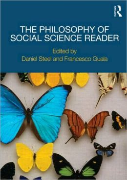 The Philosophy of Social Science Reader