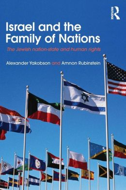 Israel and the Family of Nations: The Jewish nation-state and human rights