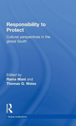 Responsibility to Protect: Cultural Perspectives in the Global South