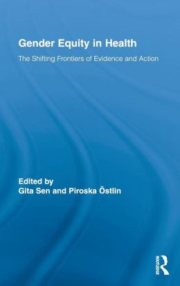 Gender Equity in Health: The Shifting Frontiers of Evidence and Action