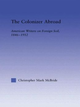 The Colonizer Abroad