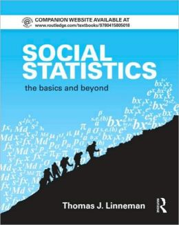 Social Statistics: The Basics and Beyond