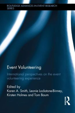 Event Volunteering: International Perspectives on the Event Volunteering Experience