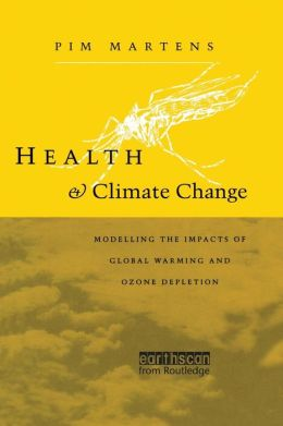 Health and Climate Change: Modelling the impacts of global warming and ozone depletion