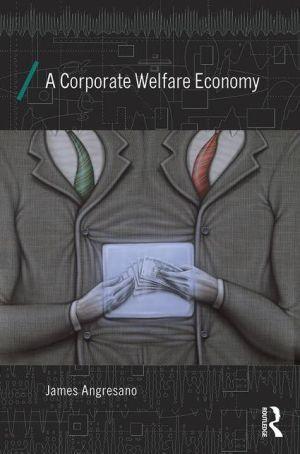 A Corporate Welfare Economy