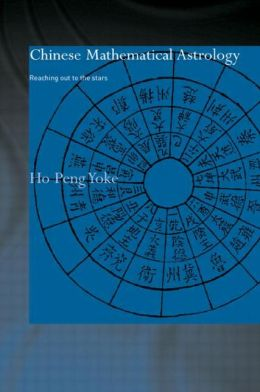 Chinese Mathematical Astrology: Reaching Out to the Stars