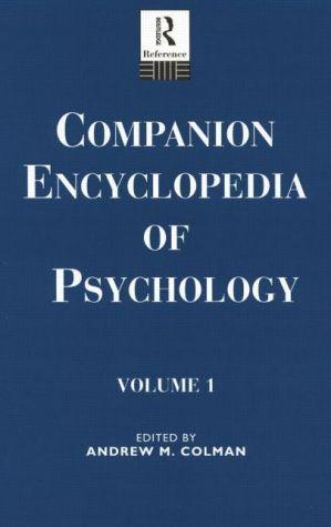 Companion Encyclopedia of Psychology: 2-volume set