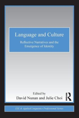 Language and Culture: Reflective Narratives and the Emergence of Identity