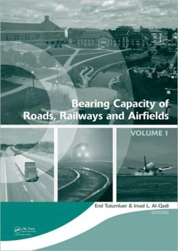 Bearing Capacity of Roads, Railways and Airfields: Proceedings of the 8th International Conference (BCR2A'09), June 29 - July 2 2009, Unversity of Illinois at Urbana - Champaign, Champaign, Illinois, USA